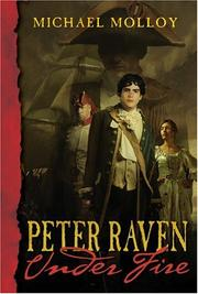 PETER RAVEN UNDER FIRE by Michael Molloy
