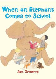Cover art for WHEN AN ELEPHANT COMES TO SCHOOL