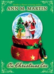 ON CHRISTMAS EVE by Ann M. Martin