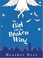 Book Cover for THE GIRL WITH THE BROKEN WING