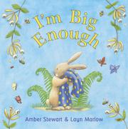 I'M BIG ENOUGH by Amber Stewart