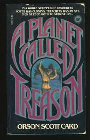 PLANET CALLED TREASON by Orson Scott Card