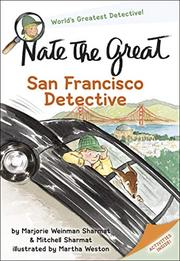 """""""NATE THE GREAT, SAN FRANCISCO DETECTIVE"""" by Marjorie Weinman Sharmat"""