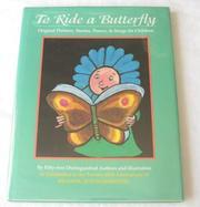 TO RIDE A BUTTERFLY by Nancy Larrick