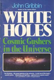 WHITE HOLES by John Gribbin