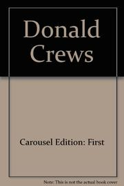 CAROUSEL by Donald  Crews