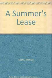 A SUMMER'S LEASE by Marilyn Sachs
