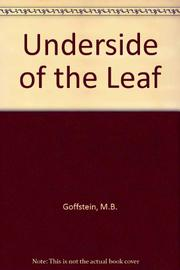 THE UNDERSIDE OF THE LEAF by M.B. Goffstein