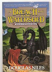 A BREACH IN THE WATERSHED by Douglas Niles