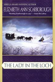 THE LADY IN THE LOCH by Elizabeth Ann Scarborough