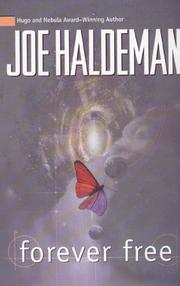 FOREVER FREE by Joe Haldeman