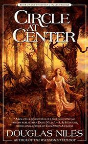 CIRCLE AT CENTER by Douglas Niles