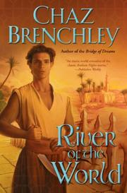 RIVER OF THE WORLD by Chaz Brenchley