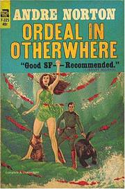 ORDEAL IN OTHERWHERE by Andre Norton