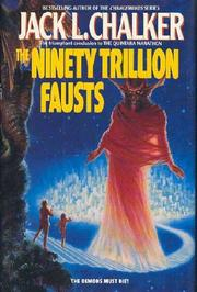 THE NINETY TRILLION FAUSTS by Jack L. Chalker