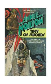 TREY OF SWORDS by Andre Norton