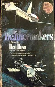 THE WEATHERMAKERS by Ben Bova