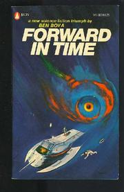 FORWARD IN TIME by Ben Bova