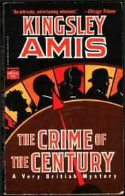 THE CRIME OF THE CENTURY by Kingsley Amis