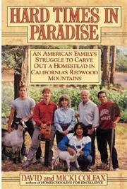 HARD TIMES IN PARADISE by David Colfax