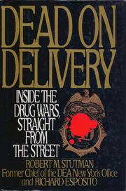 DEAD ON DELIVERY by Robert M. Stutman