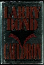CAULDRON by Larry Bond