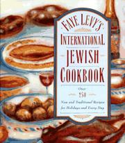 FAYE LEVY'S INTERNATIONAL JEWISH COOKBOOK by Faye Levy