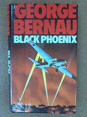 BLACK PHOENIX by George Bernau