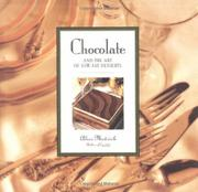 CHOCOLATE AND THE ART OF LOW-FAT DESSERTS by Alice Medrich