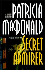 SECRET ADMIRER by Patricia MacDonald