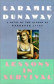 LESSONS IN SURVIVAL by Laramie Dunaway