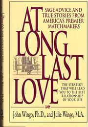 AT LONG LAST LOVE by John Wingo