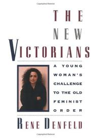 THE NEW VICTORIANS by Rene Denfeld