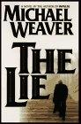 THE LIE by Michael Weaver