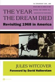THE YEAR THE DREAM DIED by Jules Witcover