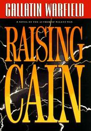 RAISING CAIN by Gallatin Warfield
