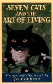 SEVEN CATS AND THE ART OF LIVING by Jo Coudert
