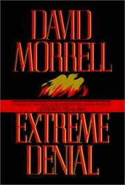EXTREME DENIAL by David Morrell