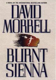 BURNT SIENNA by David Morrell