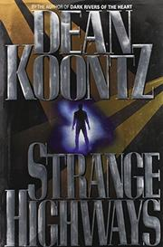 STRANGE HIGHWAYS by Dean Koontz