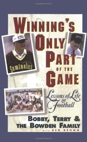 WINNING'S ONLY PART OF THE GAME by Bobby Bowden