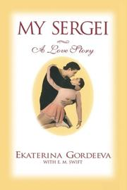 MY SERGEI by Ekaterina Gordeeva