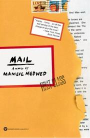 MAIL by Mameve Medwed