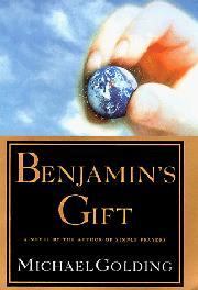 BENJAMIN'S GIFT by Michael Golding