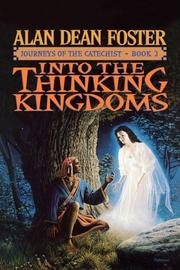 INTO THE THINKING KINGDOMS by Alan Dean Foster
