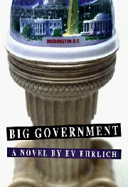 BIG GOVERNMENT by Ev Ehrlich