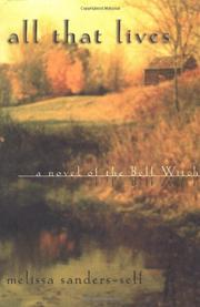 ALL THAT LIVES by Melissa Sanders-Self