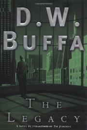 THE LEGACY by D.W. Buffa