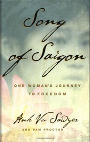 SONG OF SAIGON by Anh Vu Sawyer