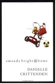 AMANDA BRIGHT@HOME by Danielle Crittenden